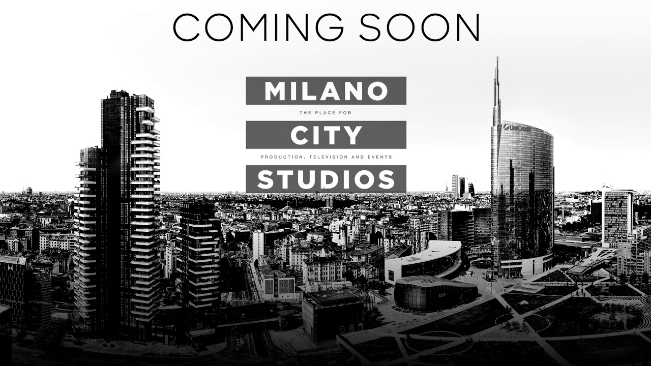 COMING SOON: MILANO CITY STUDIOS – Streaming Launch Event 24th June – 6:00 PM